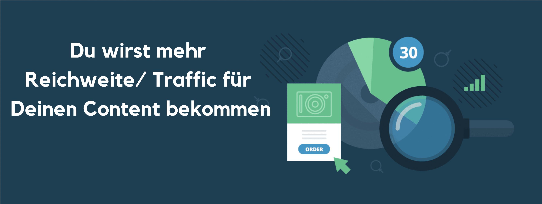 Mehr Reichweiter und mehr Traffic