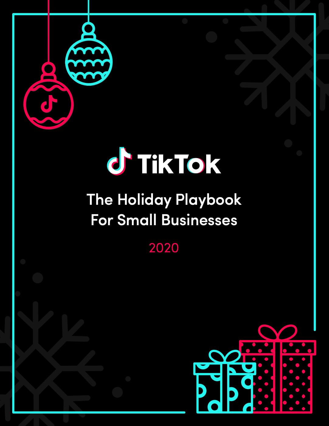 Das TikTok Holiday Playbook
